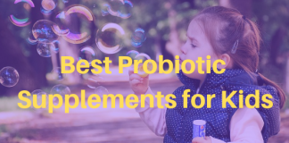 Best Probiotic Supplements for Kids